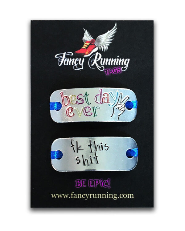 Fancy Running Trainer Tags - Best Day Ever / Fk This Shit